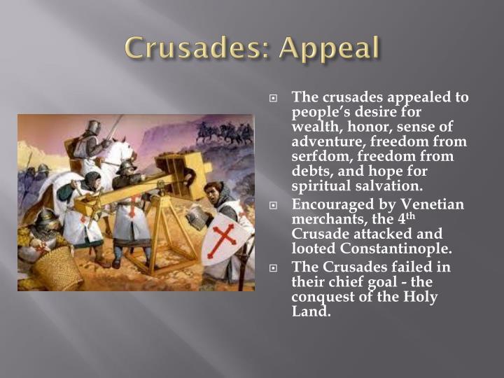 Crusades: Appeal