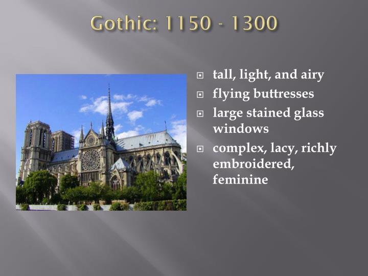 Gothic: 1150 - 1300