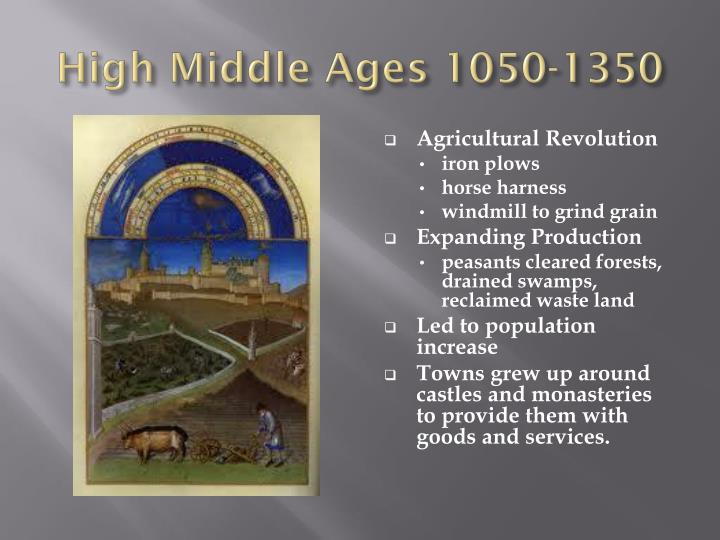 High Middle Ages 1050-1350