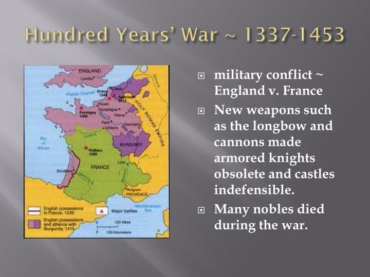 Hundred Years' War ~ 1337-1453