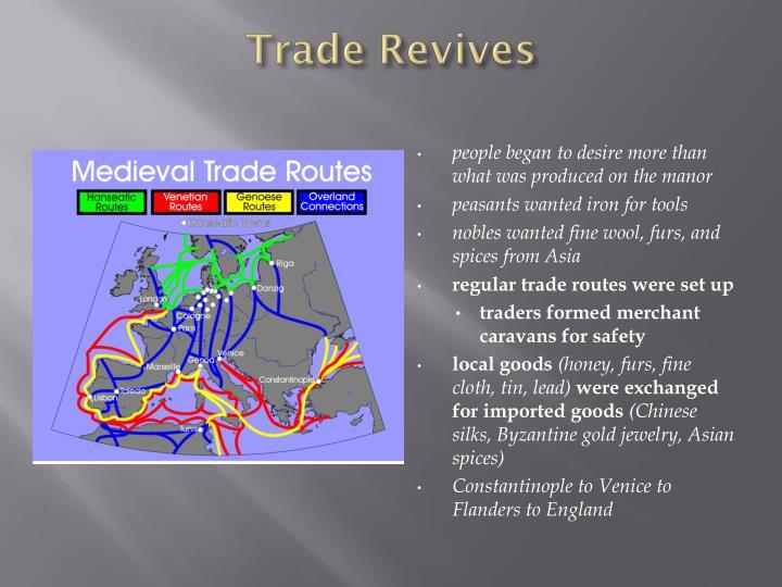 Trade Revives
