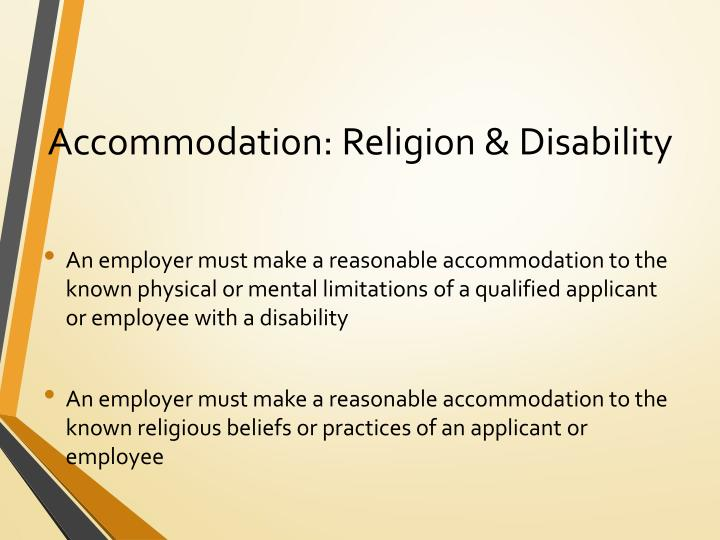 Accommodation: Religion & Disability