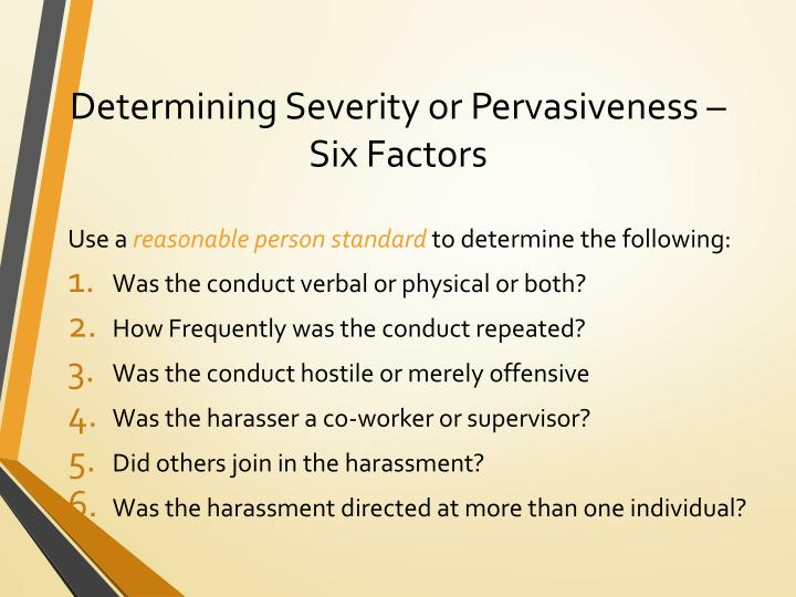 Determining Severity or Pervasiveness – Six Factors