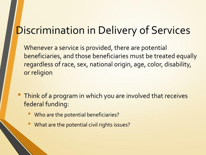 Discrimination in Delivery of Services