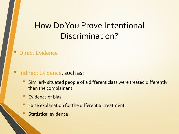 How Do You Prove Intentional Discrimination?
