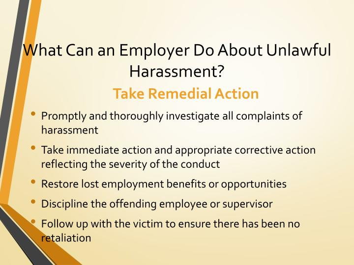 What Can an Employer Do About Unlawful Harassment?