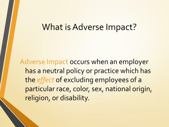 What is Adverse Impact?