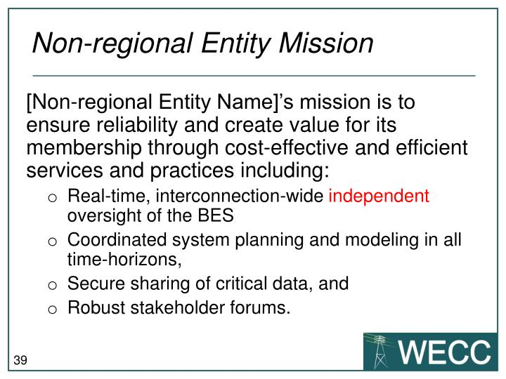 Non-regional Entity Mission