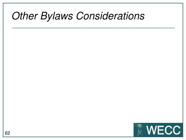 Other Bylaws Considerations