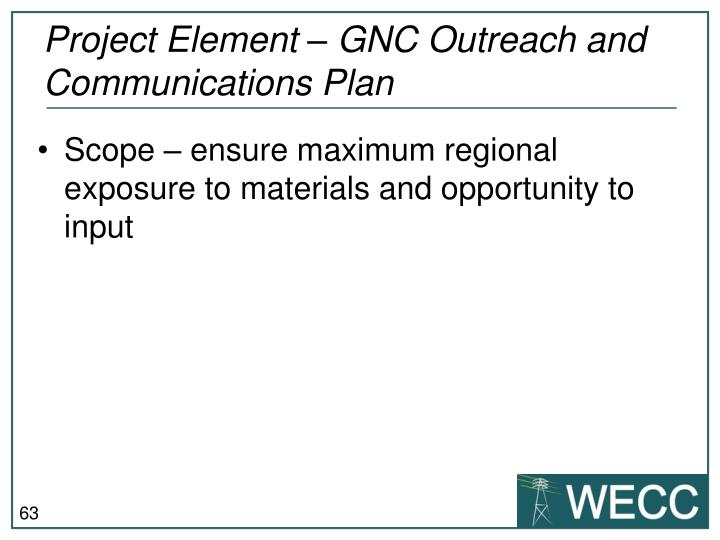 Project Element – GNC Outreach and Communications Plan