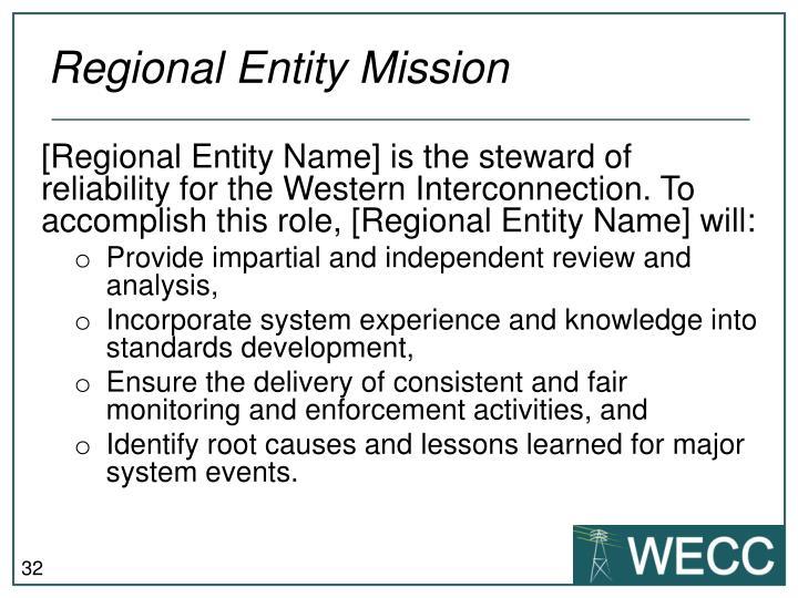 Regional Entity Mission