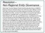 resolution non regional entity governance