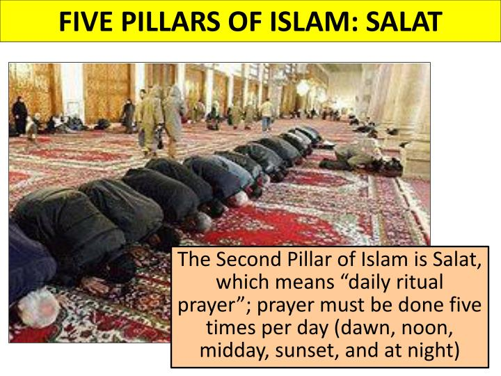 FIVE PILLARS OF ISLAM: SALAT