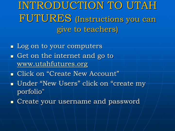 INTRODUCTION TO UTAH FUTURES