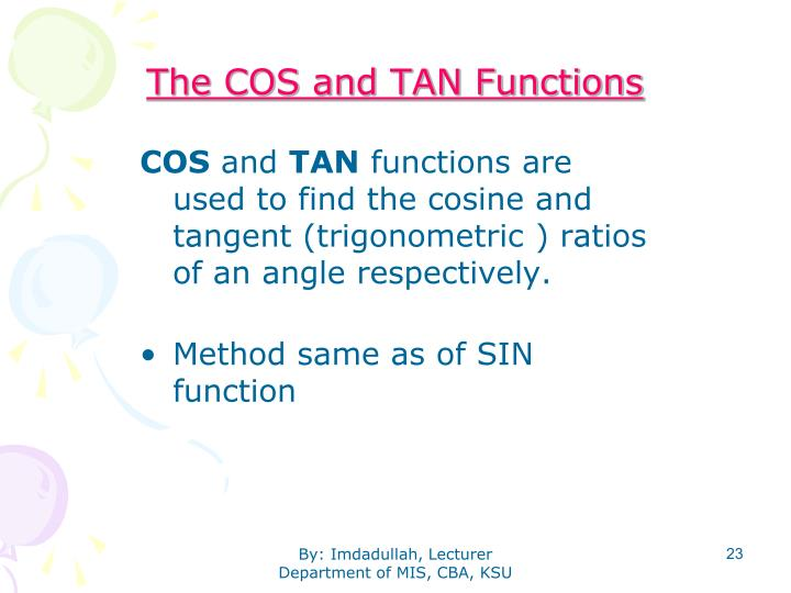 The COS and TAN Functions