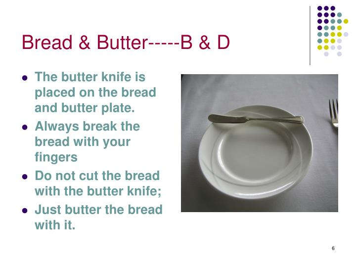 Bread & Butter-----B & D