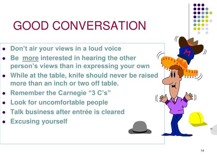 GOOD CONVERSATION