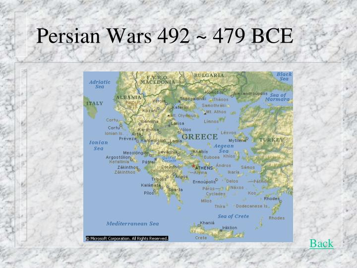 Persian Wars 492 ~ 479 BCE