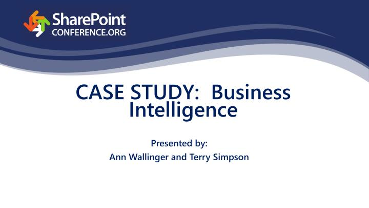 Presented by ann wallinger and terry simpson
