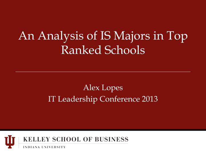 An analysis of is majors in top ranked schools