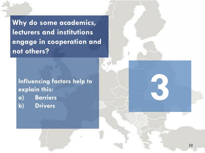 Why do some academics, lecturers and institutions engage in cooperation and not others?
