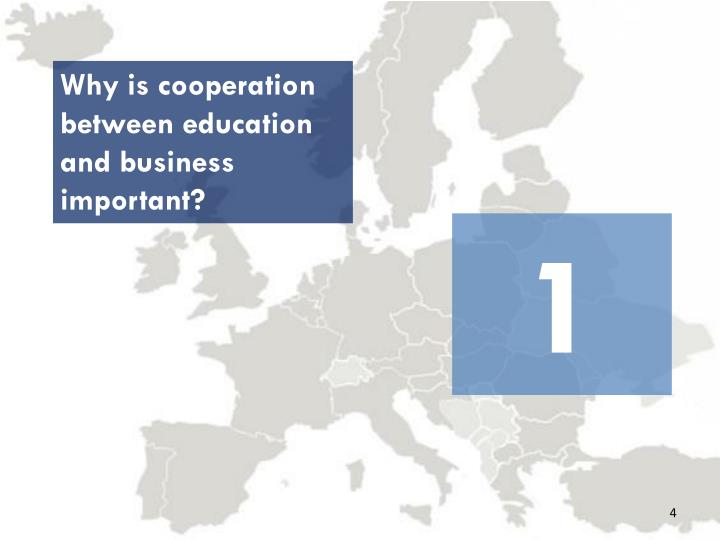 Why is cooperation between education and business important?