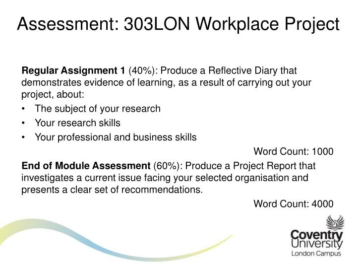 Assessment: 303LON Workplace Project