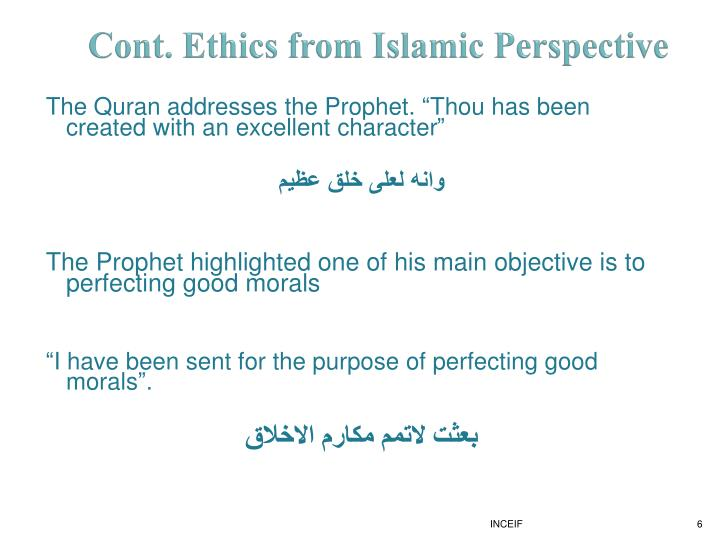 Cont. Ethics from Islamic Perspective