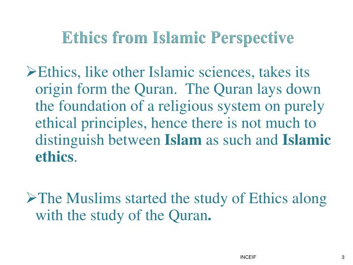 Ethics from islamic perspective