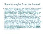 some examples from the sunnah
