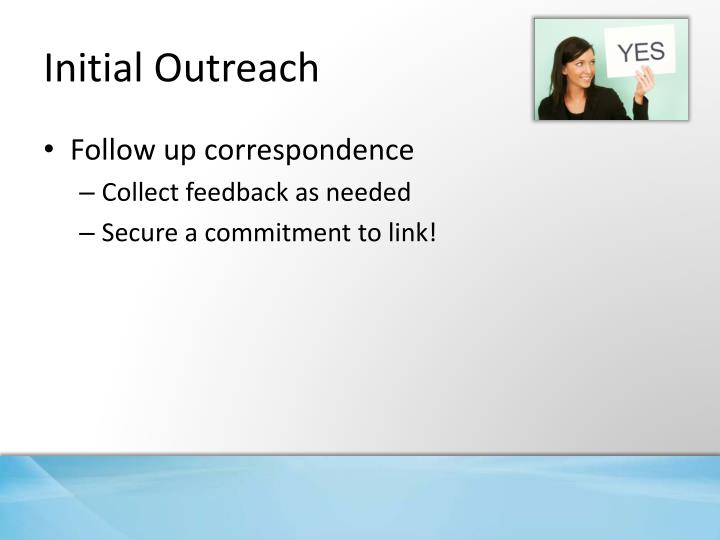 Initial Outreach