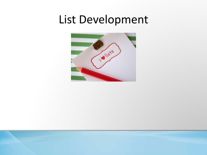 List Development