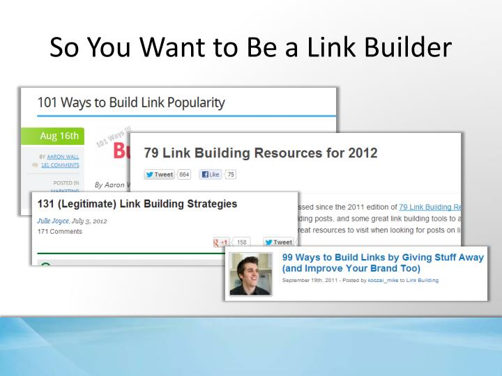 So You Want to Be a Link Builder