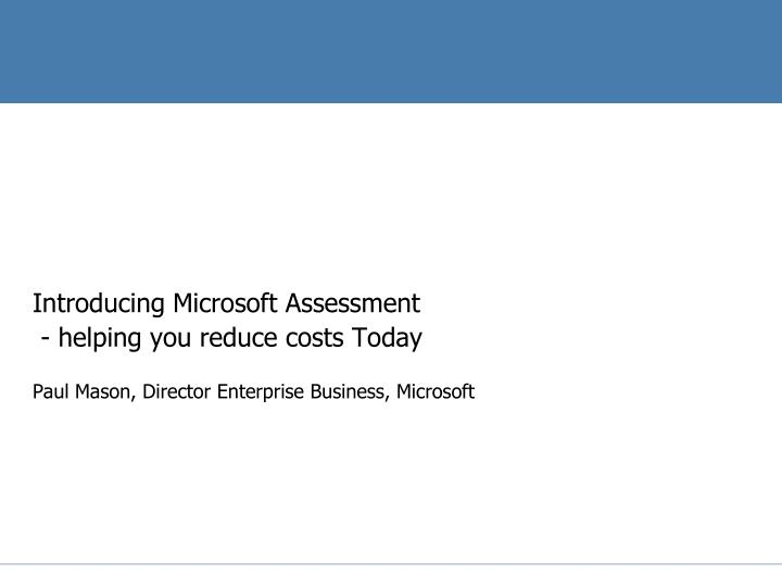 Introducing Microsoft Assessment
