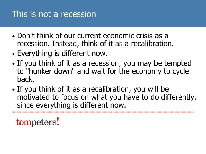 This is not a recession