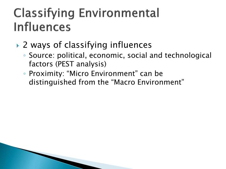 Classifying environmental influences