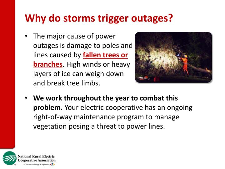 Why do storms trigger outages?