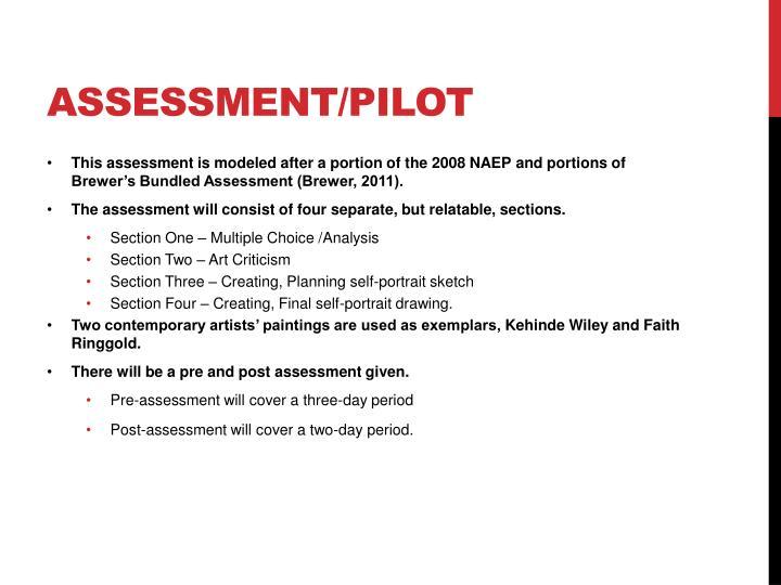 Assessment/pilot