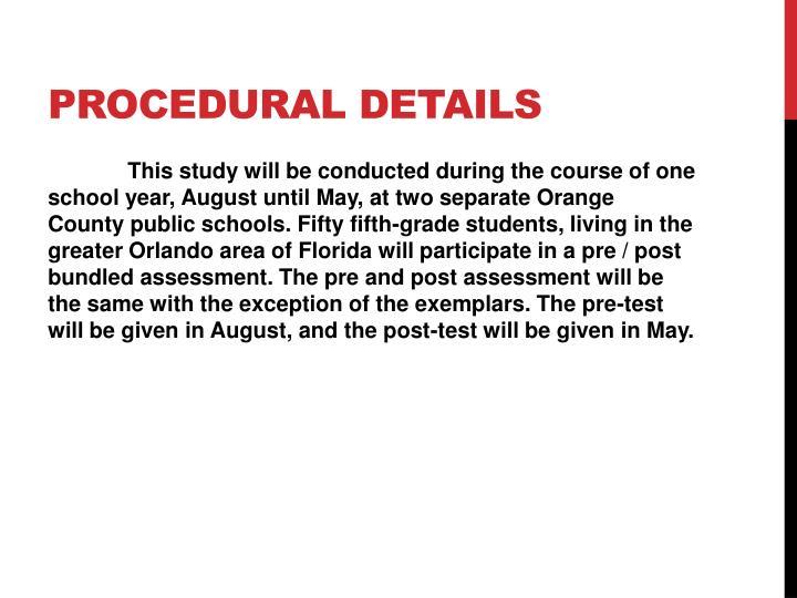 Procedural details