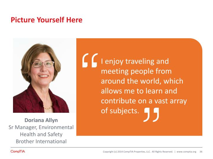 I enjoy traveling and meeting people from around the world, which allows me to learn and contribute on a vast array of subjects.