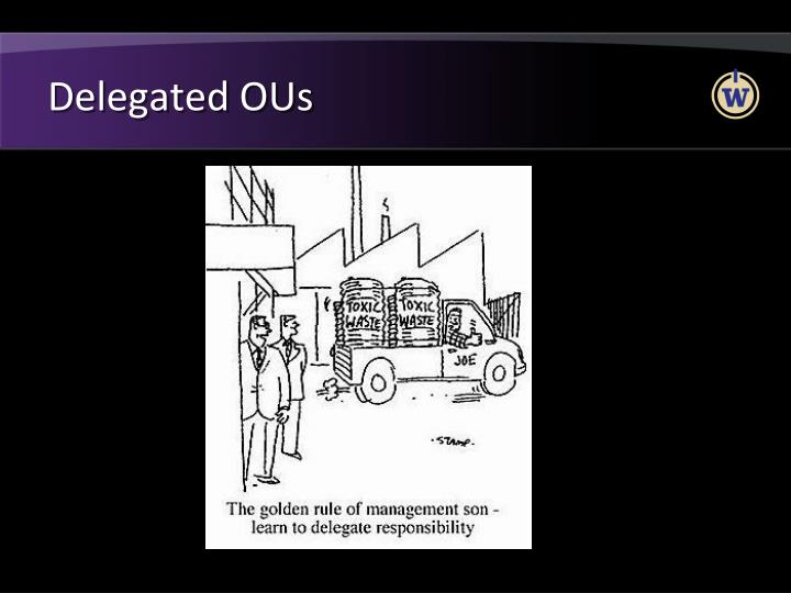 Delegated OUs