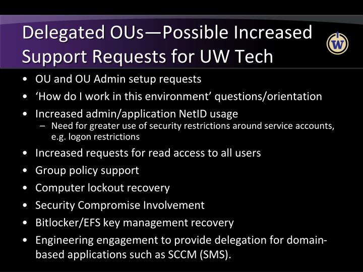 Delegated OUs—Possible Increased Support Requests for UW Tech