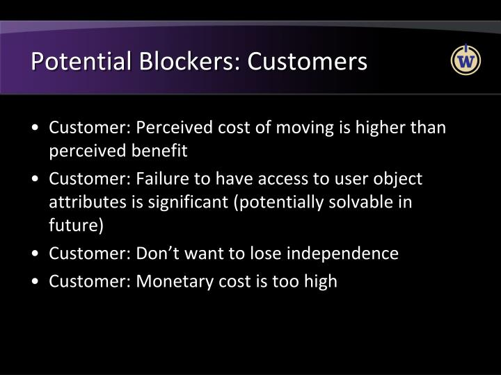 Potential Blockers: Customers