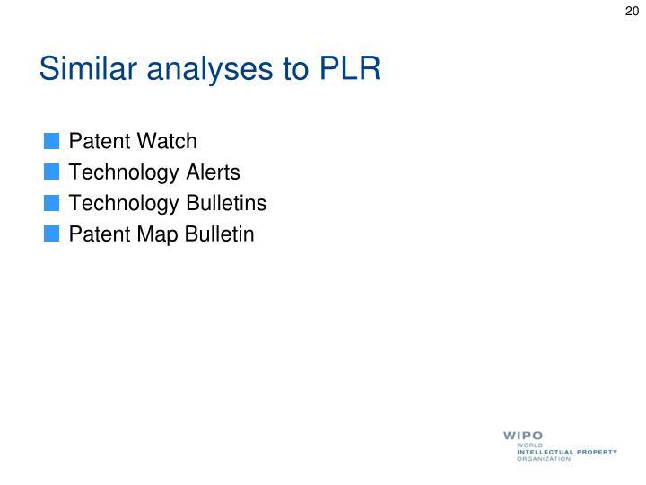 Similar analyses to PLR