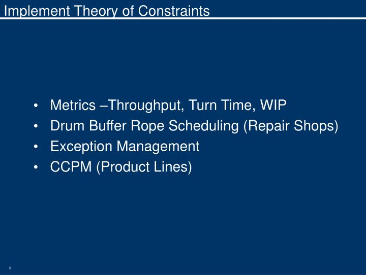 Implement Theory of Constraints