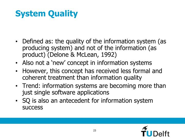 System Quality