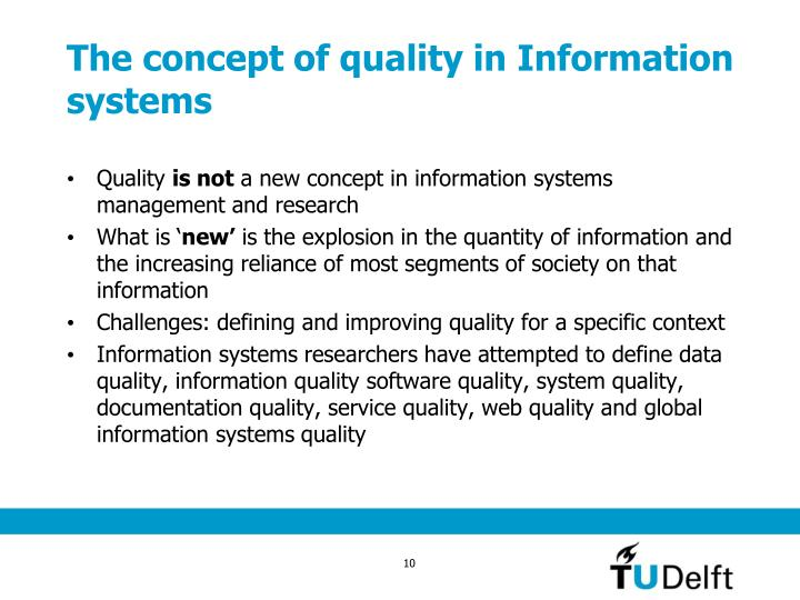 The concept of quality in Information systems
