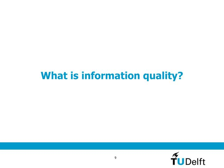 What is information quality?