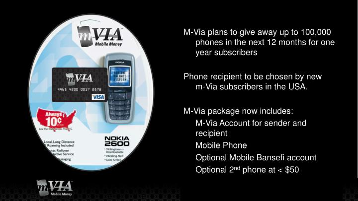 M-Via plans to give away up to 100,000 phones in the next 12