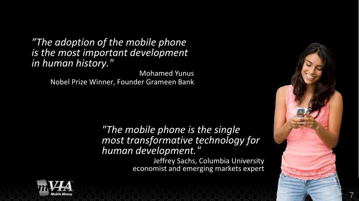 """The adoption of the mobile phone is the most important"